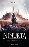 Lori M. Lee: Ninurta - Die Unendlichen ★★★★