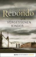 Dolores Redondo: Die vergessenen Kinder ★★★★★