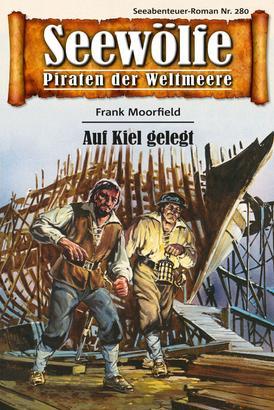Seewölfe - Piraten der Weltmeere 280
