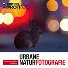 Georg Popp: Urbane Naturfotografie