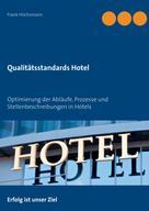 Frank Höchsmann: Qualitätsstandards Hotel