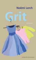 Noëmi Lerch: Grit