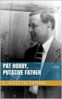 F. Scott Fitzgerald: Pat Hobby, Putative Father