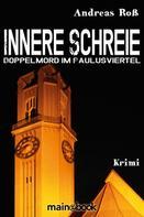 Andreas Roß: Innere Schreie