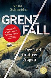 Grenzfall - Der Tod in ihren Augen - Kriminalroman