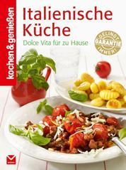 K&G - Italienische Küche - Dolce Vita für zu Hause