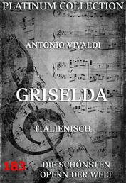 Griselda - Die Opern der Welt
