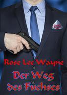 Rose Lee Wayne: Der Weg des Fuchses ★★★★★