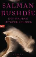 Salman Rushdie: Des Mauren letzter Seufzer ★★★★