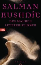 Des Mauren letzter Seufzer - Roman