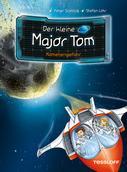 Dr. Bernd Flessner: Der kleine Major Tom, Band 4: Kometengefahr