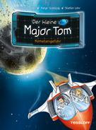 Dr. Bernd Flessner: Der kleine Major Tom, Band 4: Kometengefahr ★★★★★