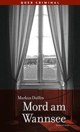 Mord am Wannsee - Kriminalroman