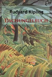 Dschungelbuch - und die Märchen, Kurzgeschichten usw.