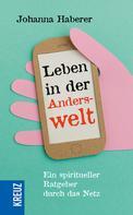 Johanna Haberer: Leben in der Anderswelt