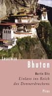Martin Uitz: Lesereise Bhutan