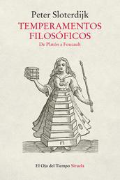 Temperamentos filosóficos - De Platón a Foucault