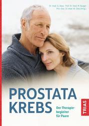 Prostatakrebs - Der Therapiebegleiter für Paare