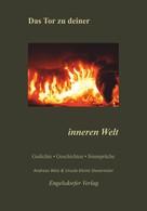 Ursula Kleine Stevermüer: Das Tor zu deiner inneren Welt