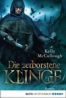 Kelly McCullough: Die zerborstene Klinge ★★★★