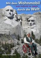 Gisela von Mossen: Mit dem Wohnmobil durch die Welt — trotz Rollstuhls im Gepäck