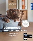 Marc Engelhardt: KOSMOS eBooklet: Bürohunde - Das Training