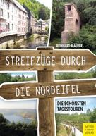 Reinhard Mäurer: Streifzüge durch die Nordeifel ★★★