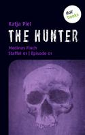 Katja Piel: THE HUNTER: Medinas Fluch ★★★★