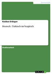 Deutsch - Türkisch im Vergleich