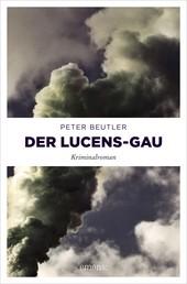 Der Lucens-GAU - Kriminalroman