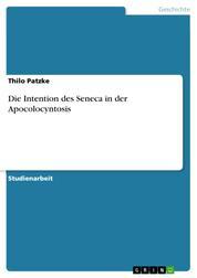 Die Intention des Seneca in der Apocolocyntosis