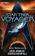 John Gregory Betancourt: Star Trek - Voyager: Der Arbuk-Zwischenfall ★★★★