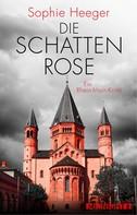 Sophie Heeger: Die Schattenrose ★★★★