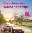 Peer Pierrot: HOLIDAY Reisebuch: Die schönsten Wochenendtrips ★★