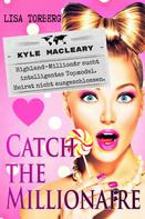 Lisa Torberg: Catch the Millionaire - Kyle MacLeary ★★★★
