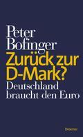 Peter Bofinger: Zurück zur D-Mark? ★★