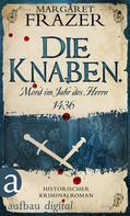 Margaret Frazer: Die Knaben. Mord im Jahr des Herrn 1436 ★★★★