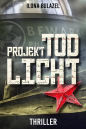 Projekt Todlicht - Thriller