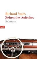 Richard Yates: Zeiten des Aufruhrs ★★★★