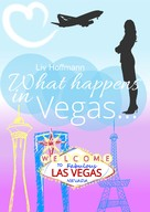 Liv Hoffmann: What happens in Vegas ... ★★★★