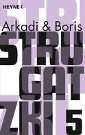Arkadi Strugatzki: Gesammelte Werke 5