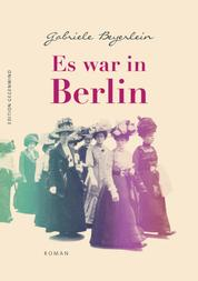 Es war in Berlin - Roman