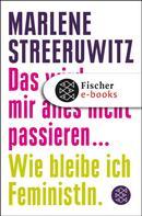 Marlene Streeruwitz: Das wird mir alles nicht passieren ... ★★★