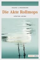 Hauke Lindemann: Die Akte Rollmops ★★★★