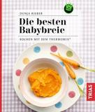 Dunja Rieber: Die besten Babybreie