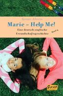 Renate Ahrens: Marie - Help me!