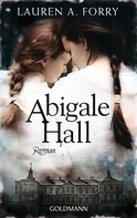 Lauren A. Forry: Abigale Hall ★★★★