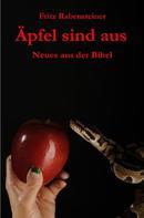 Fritz Rabensteiner: Äpfel sind aus ★★