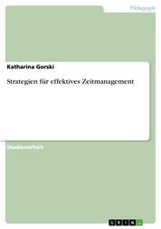 Strategien für effektives Zeitmanagement