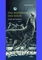 Anna Brocks: Das Mysterium der Wölfe (3) ★★★★★